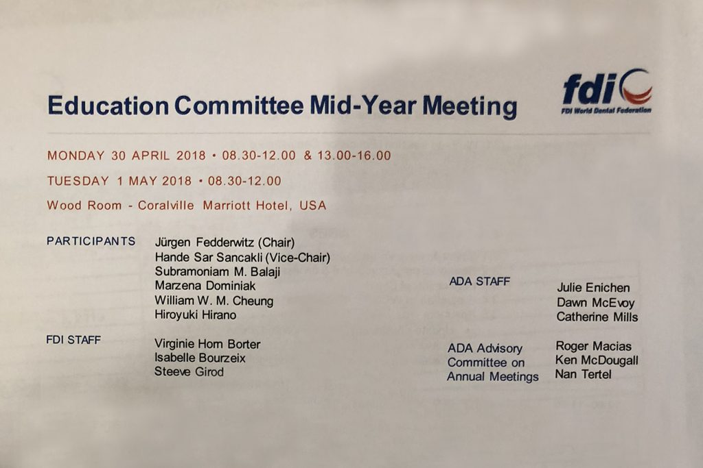 A roster of the members of the FDI Education Committee and ADA Advisory Committee who participated in the proceedings