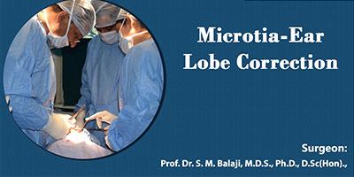 Microtia - Ear Lobe Correction - Balaji Dental and Craniofacial Hospital, India