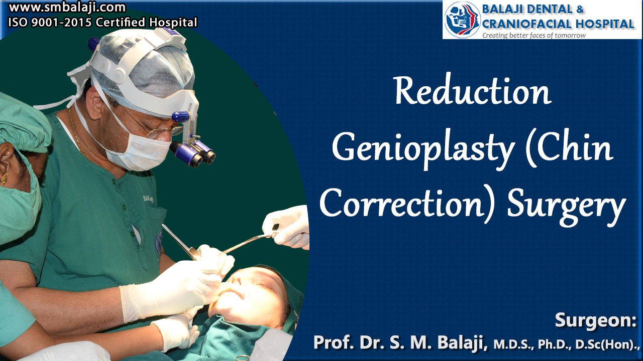 Reduction Genioplasty (Chin Correction) Surgery