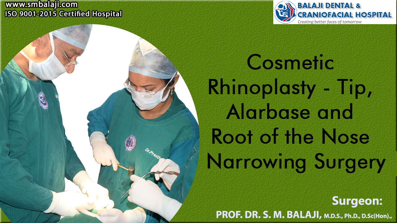 Cosmetic Rhinoplasty - Tip, Alar base and Root of the Nose Narrowing Surgery