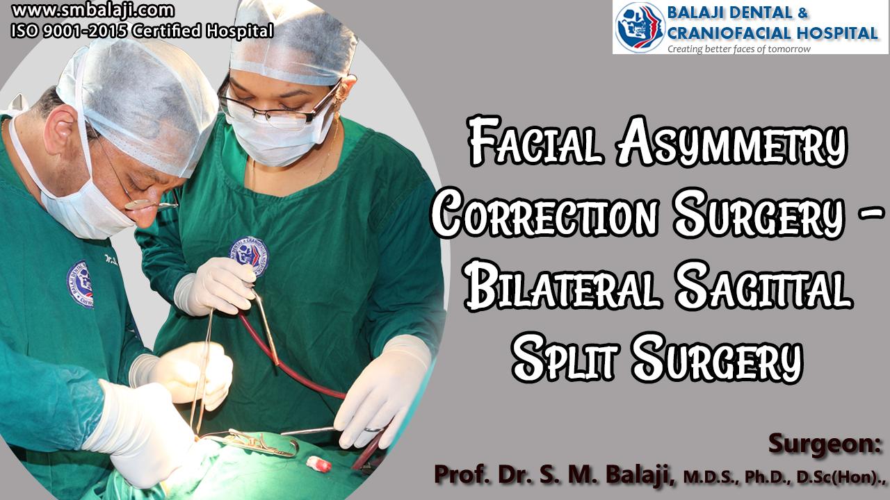 Facial Asymmetry Correction Surgery - Bilateral Sagittal Split Surgery