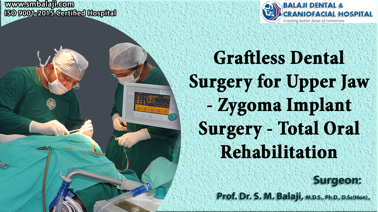 Graftless dental surgery for Upper Jaw - Zygoma implant surgery - Total Oral Rehabilitation