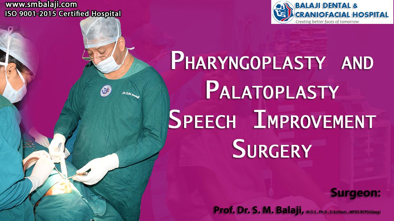 Pharyngoplasty and Palatoplasty Speech Improvement Surgery
