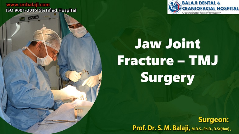 Jaw Joint Fracture – TMJ Surgery