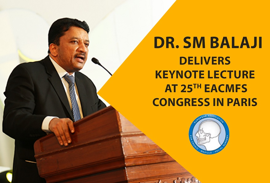 Dr Sm Balaji Delivers Keynote Lecture At 25Th Eacmfs Congress In Paris