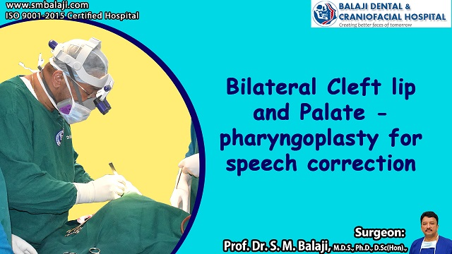 Bilateral Cleft Lip And Palate - Pharyngoplasty For Speech Correction